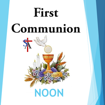 First Communion - NOON