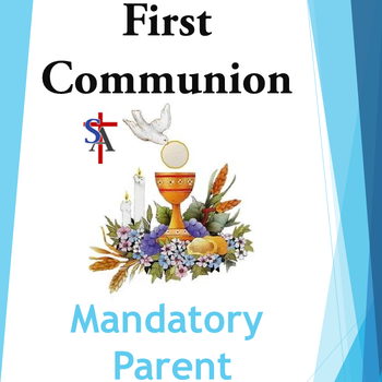 First Communion PARENT MEETING: in Church - MANDATORY