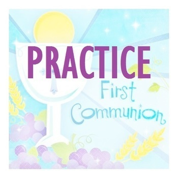 First Communion Practice: Children in Church - MANDATORY