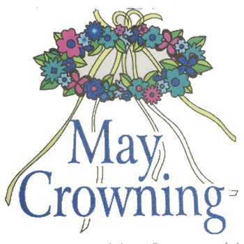 May Crowning - during 8:15 am Mass