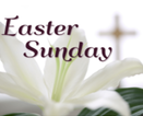 Easter Sunday Mass - 11:30 am - Registration Required
