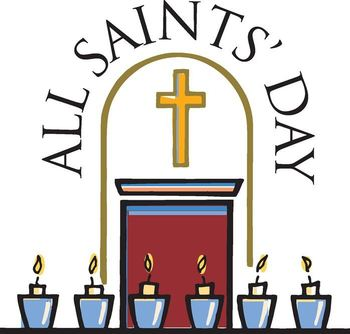 All Saints Day Liturgy
