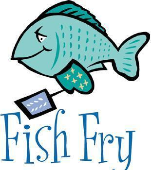 Fish Fry--Canceled this week!