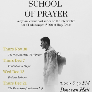 School of Prayer - The Three Ages of the Interior Life