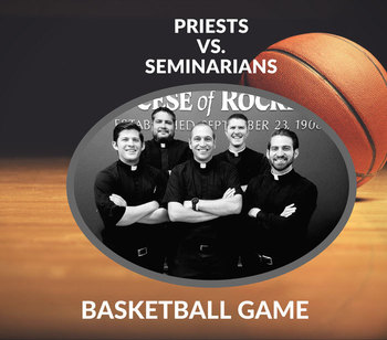 Priests vs. Seminarians Basketball Game