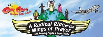 Vacation Bible School - A Radical Ride on the Wings of Prayer