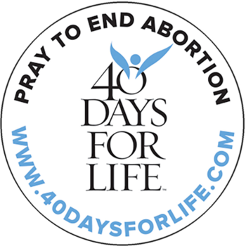 40 Days for Life Begins September 25th; Kick-off Rally is on September 21st