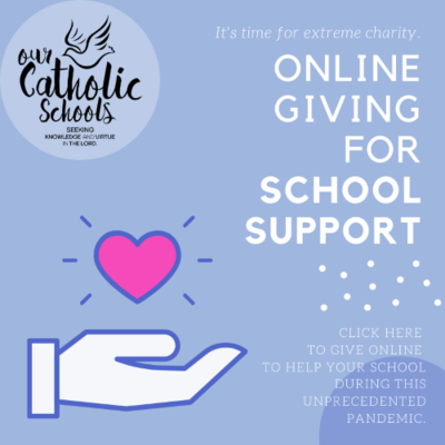 Give to Our Catholic Schools Support