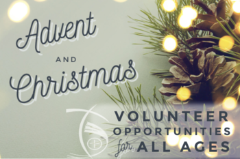 Advent & Christmas Volunteer Opportunities