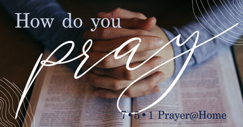 Discipleship Night: How Do You Pray