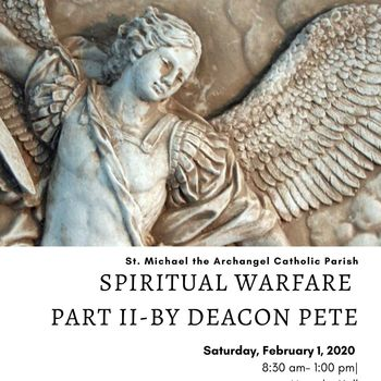 Spiritual Warfare Part II -- February 1, 2020