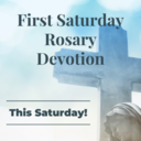 First Saturday Rosary Devotion - August 7th 4pm