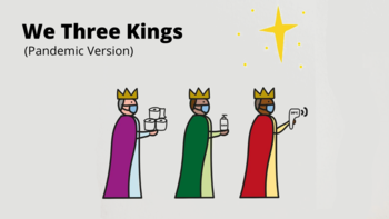 We Three Kings (Pandemic Version)