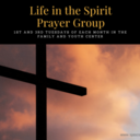 Life in the Spirit Prayer Group