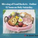 Blessing Easter Food Baskets - Online