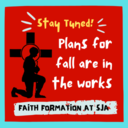 Faith Formation plans for the fall