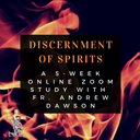 Discernment of Spirits 5-Week Study with Fr. Andrew begins Oct. 13