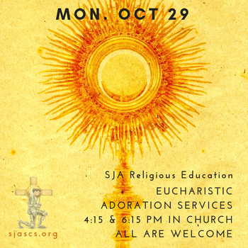 Mon., Oct 29th Adoration Services for RE