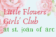 Parent Info Meeting Little Flowers Girls' Club Jan 23