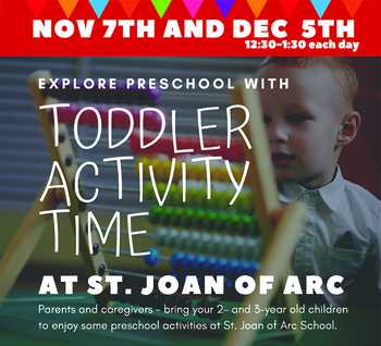 Toddler Time at SJA School Nov 7 and Dec 5