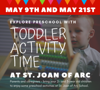 Toddler Time May 9th and May 21st