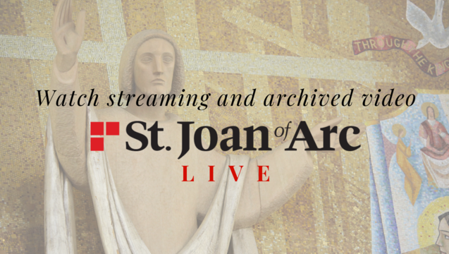 A link to St. Joan Live Streaming