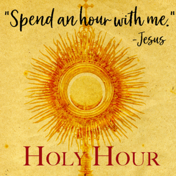 Holy Hours on Thursday