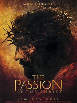 Film Discussion: THE PASSION OF THE CHRIST