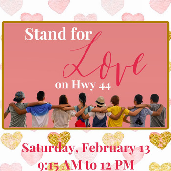 Stand for Love (on Hwy 44)