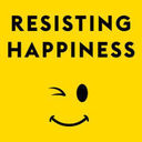 Stop Resisting Happiness in 2017