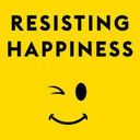 Resisting Happiness - Chapters 11-15
