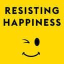 Resisting Happiness - Chapters 30-37