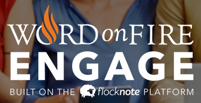 Word on Fire - Engage