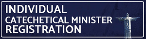 Individual Catechetical Minister Registration