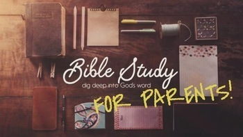 Advent Bible Study: For Parents! (Week 4)