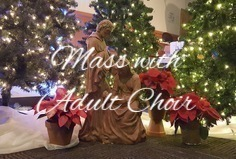 Christmas Eve Mass with the Adult Choir