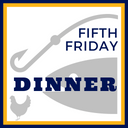 Parish Fifth Friday Dinner Scheduled - May 31st
