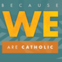 Because We Are Catholic