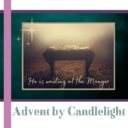 Advent by Candlelight - Dec. 5th
