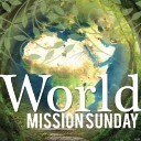 World Mission Sunday - October 22