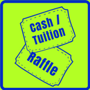 Cash/Tuition Raffle Tickets Available Next Two Weekends