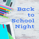 Back to School Night - August 15