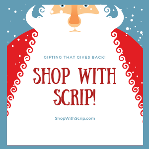 It's Easy to Shop With SCRIP This Christmas Season