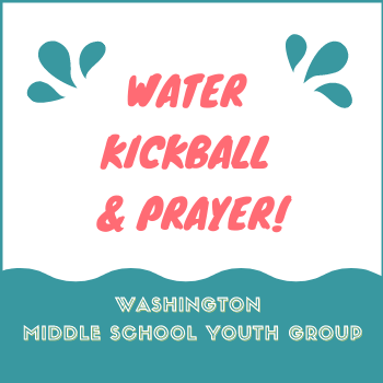 Middle School Youth Group Meets for Water Kickball & Prayer!