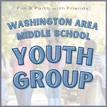 Middle School Youth Group Meets 7/28