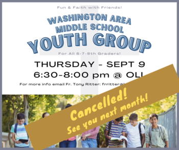 This Month's Middle School Youth Group Ministry Meeting Cancelled