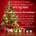 Alumni Luncheon Thurs. Dec. 19 12-2pm