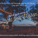 "2021 Blue and Gold ""MOONLIGHT AND MASON JARS"" FRI, APRIL 9, 2021 7-11pm"