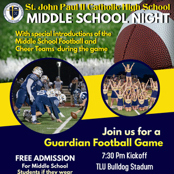 Middle School Night at Guardian Football October 25, 2019 7:30pm