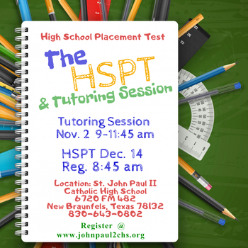 REGISTER FOR THE HSPT TUTORING SESSION (Nov. 2) AND TEST DAY (Dec. 14)